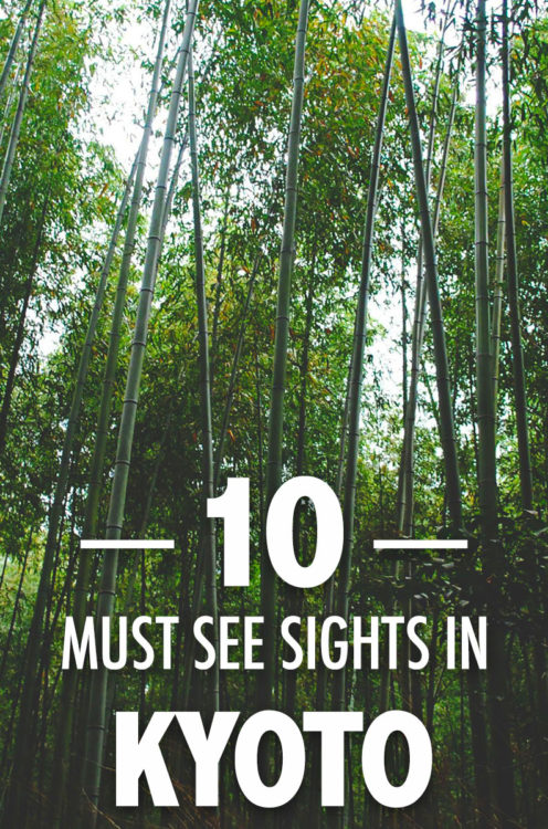 10 Must See Sights in Kyoto