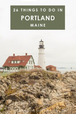 26 Unique Things to Do in Portland, Maine – There She Goes Again